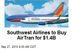 Southwest Airlines to Buy AirTran for $1.4B