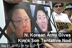 N. Korean Army Gives Kim's Son Tentative Nod