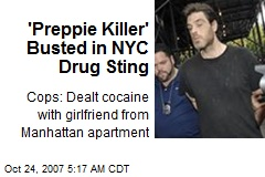 'Preppie Killer' Busted in NYC Drug Sting