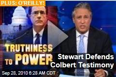 Stewart Defends Colbert Testimony