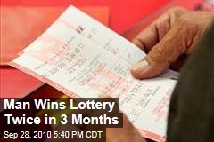 Man Wins Lottery Twice in 3 Months