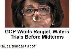 GOP Wants Rangel, Waters Trials Before Midterms