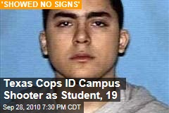 Texas Cops ID Campus Shooter as Student, 19