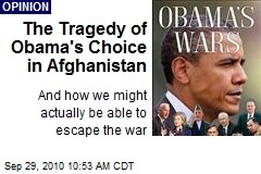 The Tragedy of Obama's Choice in Afghanistan
