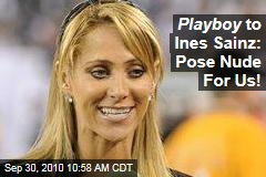 Ines Sainz: Ogled Reporter Gets Playboy Offer After New York Jets Controversy