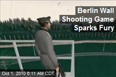 Berlin Wall Shooting Game Sparks Fury