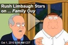 Rush Limbaugh Stars on ... Family Guy