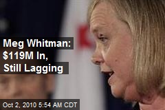 Meg Whitman: $119M in, Still Lagging
