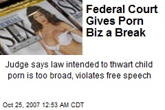 Federal Court Gives Porn Biz a Break