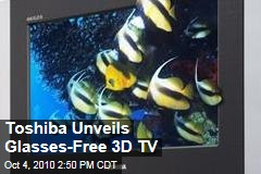 Toshiba Unveils Glasses-Free 3D TV