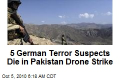 5 German Terror Suspects Die in Pakistan Drone Strike