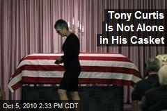 Tony Curtis Is Not Alone in His Casket