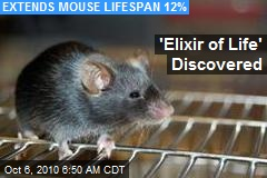 'Elixir of Life' Discovered