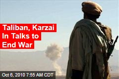Taliban, Karzai In Talks to End War