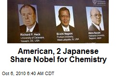 American, 2 Japanese Share Nobel for Chemistry