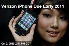 Verizon iPhone Due Early 2011