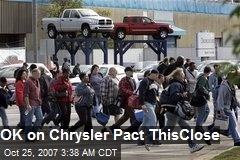 OK on Chrysler Pact ThisClose