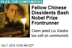 Fellow Chinese Dissidents Bash Nobel Prize Frontrunner