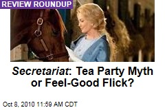 Secretariat : Tea Party Myth or Feel-Good Flick?