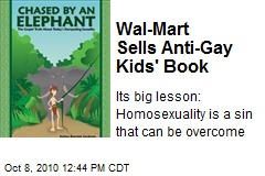Wal-Mart Sells Anti-Gay Kids' Book