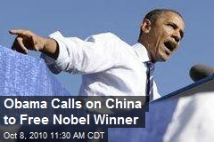 Obama Calls on China to Free Nobel Winner