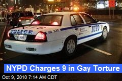 NYPD Charges 9 in Gay Torture