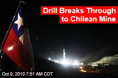 Drill Breaks Through to Chilean Mine