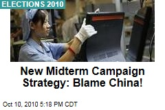 New Midterm Campaign Strategy: Blame China!