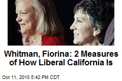 Whitman, Fiorina: 2 Measures of How Liberal California Is