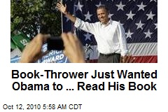 Secret Service: Obama Book-Thrower No Threat