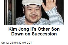 Kim Jong Nam, Kim Jong Il's Eldest Son, Opposes Brother Kim Jong Un's Succession