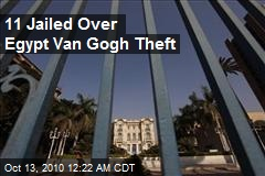 11 Jailed Over Egypt Van Gogh Theft