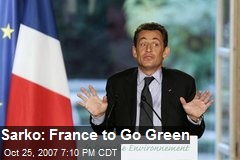 Sarko: France to Go Green