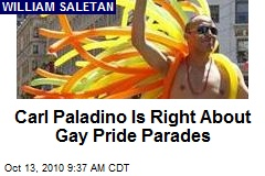 Carl Paladino Is Right About Gay Pride Parades