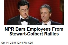 NPR Bars Employees From Stewart-Colbert Rallies