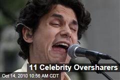 11 Celebrity Oversharers