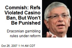 Commish: Refs Violated Casino Ban, But Won't Be Punished
