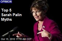 Top 5 Sarah Palin Myths