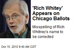 'Rich Whitey' Appears on Chicago Ballots