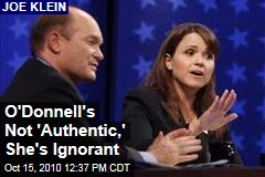 O'Donnell's Not 'Authentic,' She's Ignorant