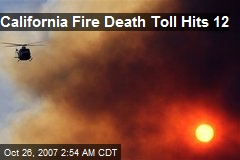 California Fire Death Toll Hits 12