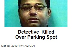 Detective Killed Over Parking Spot