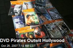 DVD Pirates Outwit Hollywood