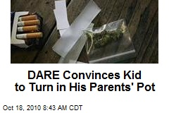 DARE Convinces Kid to Turn in His Parents' Pot