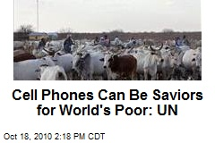 Cell Phones Can Be Saviors for World's Poor: UN