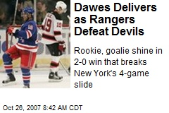 Dawes Delivers as Rangers Defeat Devils