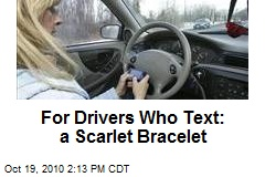 For Drivers Who Text: a Scarlet Bracelet