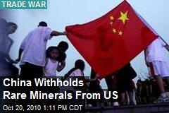 Trade War: China Withholds Rare Minerals From US