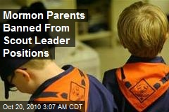 Mormon Parents Banned From Scout Leader Positions