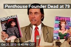 Penthouse Founder Dead at 79